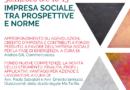 """""""IMPRESA SOCIALE, TRA PROSPETTIVE E NORME"""" – SECONDO INCONTRO"""